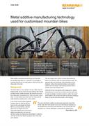 Case study:  Metal additive manufacturing technology used for customised mountain bikes