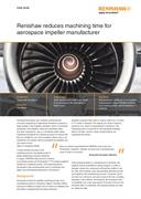 Case study:  Renishaw reduces machining time for aerospace impeller manufacturer