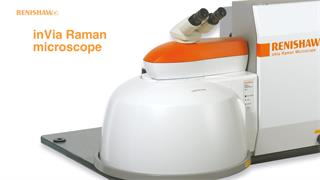 Choose Renishaw inVia for Raman